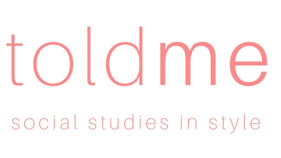 toldme – social studies in style